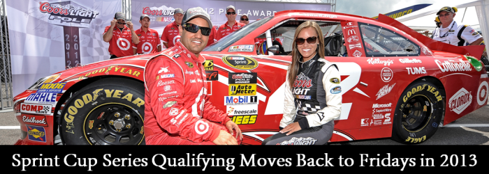 2013 Cup Qualifying Moves to Fridays